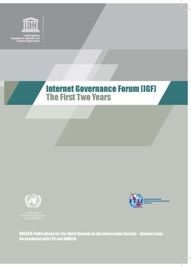 Internet Governance Forum - The First Two Years